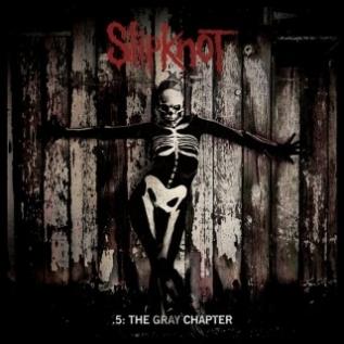 SLIPKNOT '.5: The Gray Chapter' (2014)