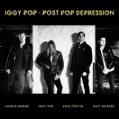 IGGY POP – 'Post Pop Depression' (2016)