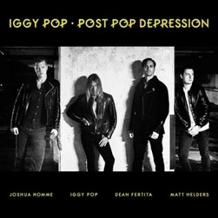 IGGY POP – 'Post Pop Depression' (2016)