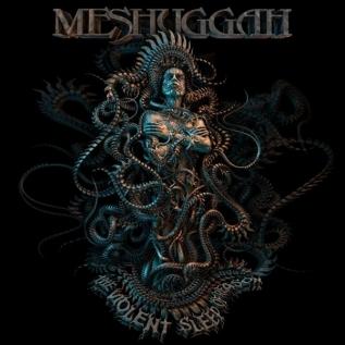 MESHUGGAH - 'The Violent Sleep of Reason' (2016)