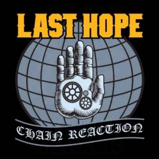 LAST HOPE - Chain Reaction LP (2017)