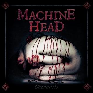 MACHINE HEAD - 'Catharsis' (2018)