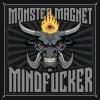 MONSTER MAGNET – 'Mindfucker' (2018)