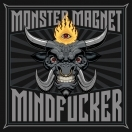 MONSTER MAGNET – 'Mindfucker' (2018)