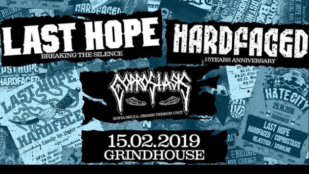 LAST HOPE с неочакван концерт в София за ЧРД на HARDFACED в петък