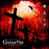 W.A.S.P. – 'Golgotha' (2015)