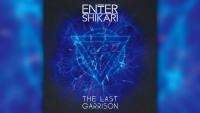 СЛУШАЙ песен от новия албум на ENTER SHIKARI - 'The Last Garrison'