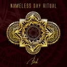 NAMELESS DAY RITUAL - 'Birth'