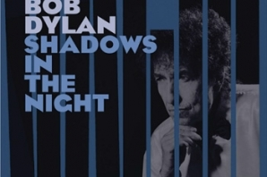 BOB DYLAN - 'Shadows In The Night' (2015)